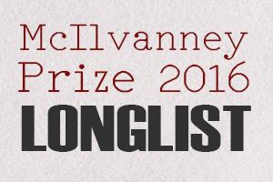 McIlvanney Prize 2016 longlist announced
