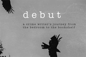 Debut: a new crime writing podcast
